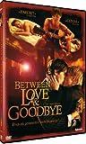 echange, troc Between love & goodbye