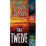 The Twelve (Book Two of The Passage Trilogy): A Novel (Book Two of The Passage Trilogy) ~ Justin Cronin