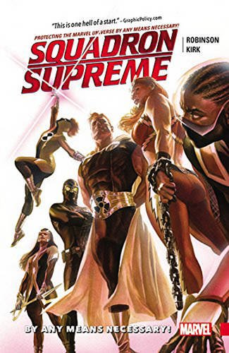 Squadron Supreme 01 By Any Means Necessary