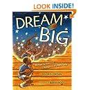 Dream Big: Michael Jordan and the Pursuit of Olympic Gold (Paula Wiseman Books)