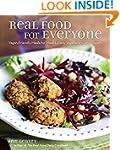 Real Food for Everyone: Vegan-Friendl...