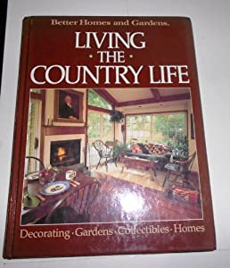 Better Homes And Gardens Living The Country Life Used