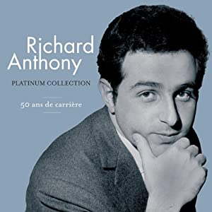 Platinum Collection : Richard Anthony (Coffret 3 CD)