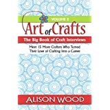 The Big Book of Craft Interviews: Volume 2by Alison Wood