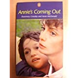 Annie's Coming Outby Rosemary Crossley