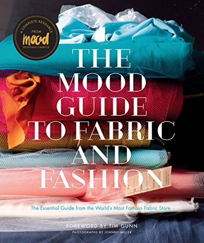 Find Bargain The Mood Guide to Fabric and Fashion: The Essential Guide from the World's Most Famous ...