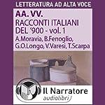 Racconti italiani del Novecento | Alberto Moravia,Beppe Fenoglio,Giuseppe O. Longo
