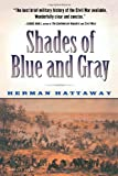 Shades of Blue and Gray (Harvest Book) (0156005905) by Hattaway, Herman