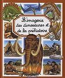 echange, troc Emilie Beaumont - L'imagerie des dinosaures et de la préhistoire