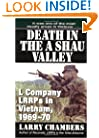 Death in the a Shau Valley: L Company LRRPs in Vietnam, 1969-1970