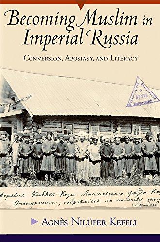 成为穆斯林在俄罗斯帝国: 转换、 叛教和扫盲