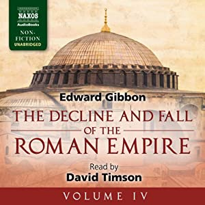 The Decline and Fall of the Roman Empire, Volume IV | [Edward Gibbon]