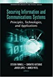 img - for Securing Information and Communications Systems: Principles, Technologies, and Applications (Information Security & Privacy) book / textbook / text book