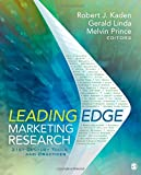 Leading Edge Marketing Research: 21st-Century Tools and Practices