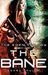 The Bane (The Eden Trilogy) (Volume 1)