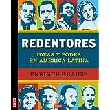 Redentores (Spanish Edition) ~ Enrique Krauze