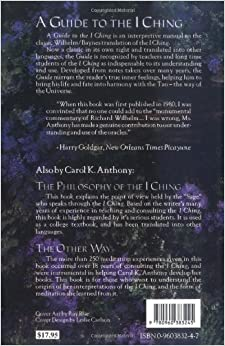 Guide To The I Ching By Carol K. Anthony
