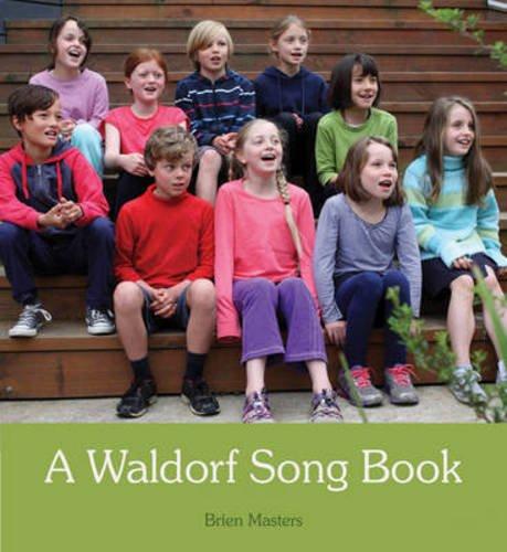 A Waldorf Song Book (Steiner Teacher Resources)