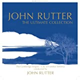 John Rutter - The Ultimate Collection John Rutter