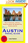 Austin, Texas Travel Guide - Sightsee...