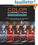 Color Correction Look Book: Creative...