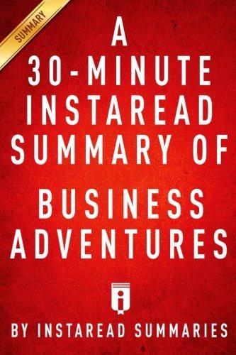 a-30-minute-instaread-summary-of-business-adventures-please-retire