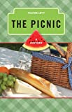 The Picnic: A History (The Meals Series)