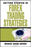 Getting Started in Forex Trading Strategies thumbnail