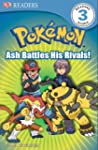 Dk Readers Pokemon Ash Battles His Ri...