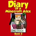 Diary of a Minecraft Alex, Book 2: Emerald Block |  MC Steve