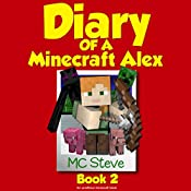 Diary of a Minecraft Alex, Book 2: Emerald Block |  MC Steve