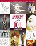 Anatomy of a Doll: The Fabric Sculptors Handbook