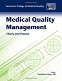 img - for Medical Quality Management: Theory And Practice book / textbook / text book