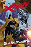 Uncanny X-Force: Deathlok Nation (Marvel Premiere Editions)