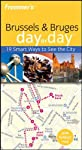 Frommer's Brussels and Bruges Day by Day (Frommer's Day By Day Series)