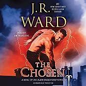 The Chosen: A Novel of the Black Dagger Brotherhood | J. R. Ward
