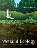 img - for Wetland Ecology: Principles and Conservation by Paul A. Keddy (2010-09-13) book / textbook / text book