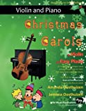 img - for Christmas Carols for Violin and Easy Piano: 20 Traditional Christmas Carols arranged for Violin with easy Piano accompaniment. Play with the first 20 ... The Vibrant Violin Book of Christmas Carols book / textbook / text book