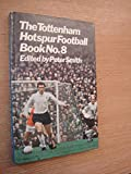 Tottenham Hotspur Football Book