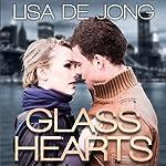 Glass Hearts | Lisa De Jong