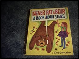 never pat a a book about signs mabel watts books