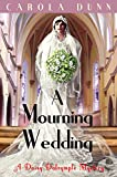 A Mourning Wedding (A Daisy Dalrymple Mystery Book 13)