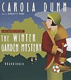 Carola Dunn The Winter Garden Mystery: A Daisy Dalrymple Mystery (Daisy Dalrymple Mysteries)