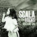 Scala & Kolacny Brothers Dream On [German Import]