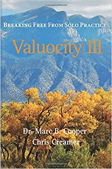 Valuocity III: Breaking Free From Solo Practice (Volume 3)