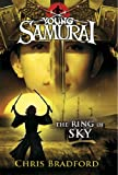 Chris Bradford The Ring of Sky (Young Samurai, Book 8)