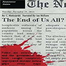 Renaissance Nation: The End of Everything, Book 1 Audiobook by C. Mielczarski Narrated by Ian McEuen