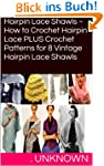 Hairpin Lace Shawls ~ How to Crochet...