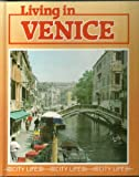 Living in Venice (City Life Series) (0382091167) by Moore, Robert