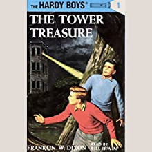 The Tower Treasure: Hardy Boys 1 Audiobook by Franklin Dixon Narrated by Bill Irwin